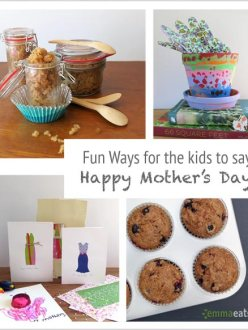 Fun Ways for the kids to say Happy Mother's Day | EmmaEats
